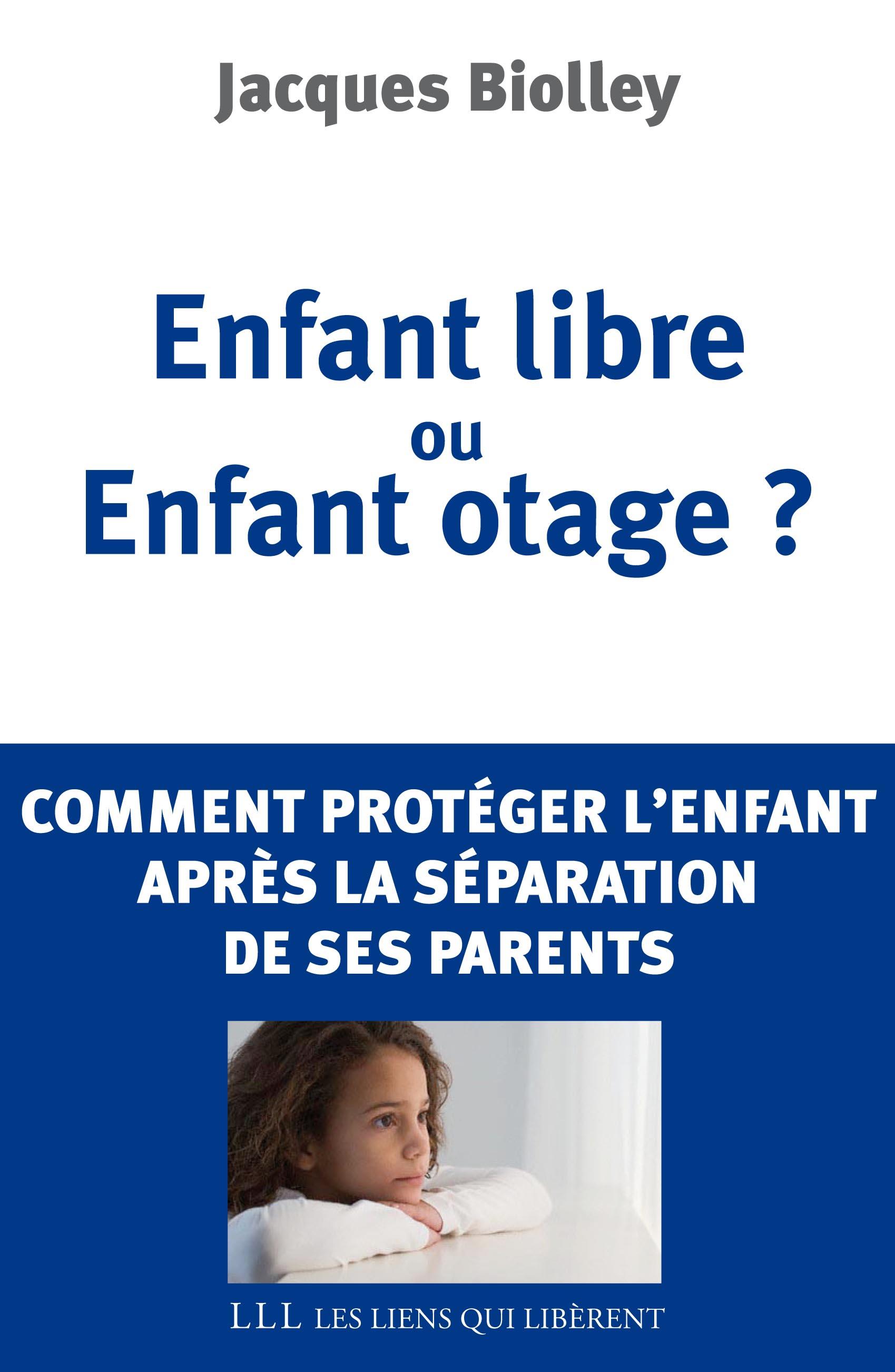 Enfant libre ou enfant otage ?